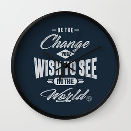 Be the Change - Motivation Wall Clock