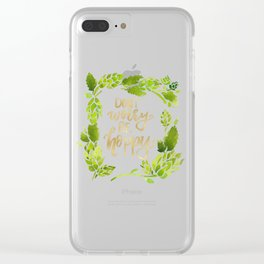 Don't worry be hoppy (green and gold palette) Clear iPhone Case