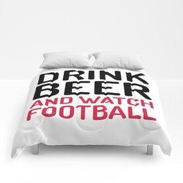 Drink Beer Watch Football Sports Quote Comforters