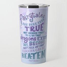 Fairytale Dragons Quote Inspirational Travel Mug