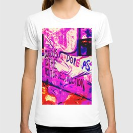Curious to the Point of Destruction T-shirt