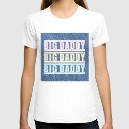 """BIG DADDY DENIM TRICOLOR"" BY ROBERT DALLAS T-shirt"