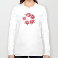 Poppy Passion: I See Passion In Your Work Long Sleeve T-shirt