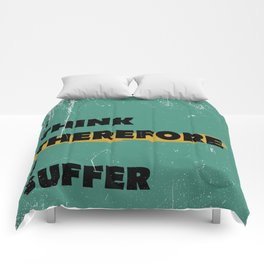 I think therefore I suffer (grunge) Comforters