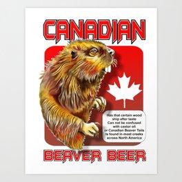 Canadian Beaver Beer Art Print