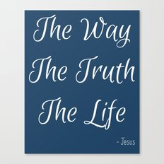 Way, Truth, Life Canvas Print