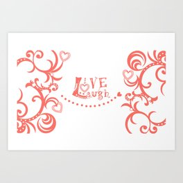 Live Love Laugh in Coral Art Print