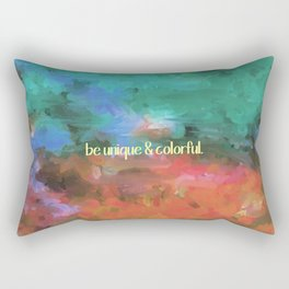 be unique and colorful Rectangular Pillow