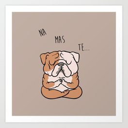 NAMASTE English Bulldog Art Print