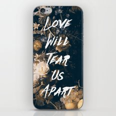Love will tear us apart iPhone & iPod Skin