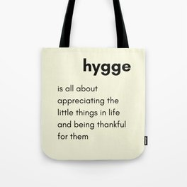Hygge - Appreciating the little things in life Tote Bag