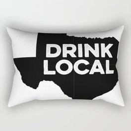 Drink Local Texas Rectangular Pillow