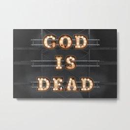 God is Dead - Bulb Metal Print