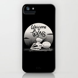 WELCOME TO TEXAS iPhone Case