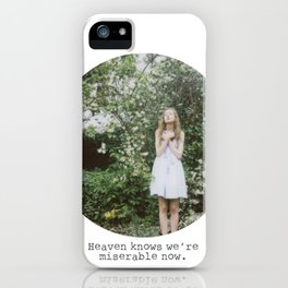 Heaven knows we're miserable now. iPhone Case
