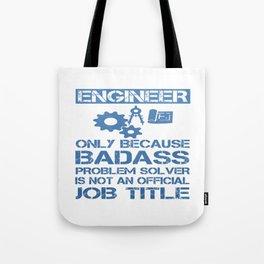 Badass Engineer Tote Bag