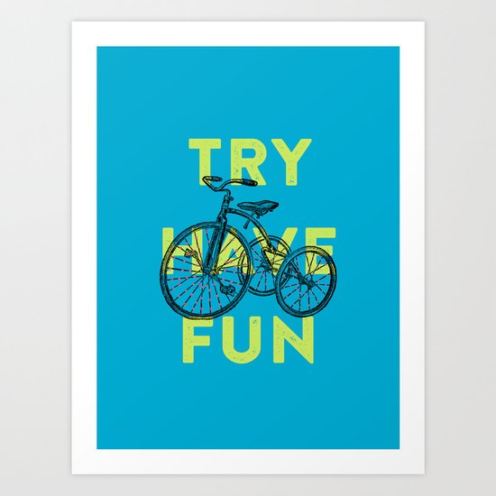 Try have fun Art Print