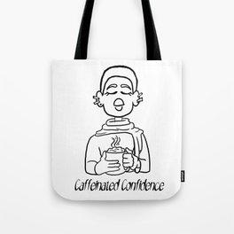 Caffeinated Confidence Tote Bag