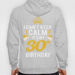 30th Birthday Calm 30 Years Celebration Hoody