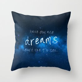 Have You Any Dreams You'd Like To Sell... Throw Pillow