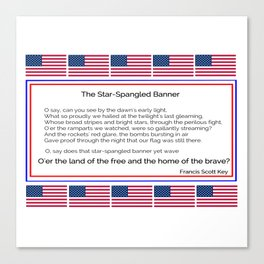 The star spangled banner -america,usa,american flag,patriot, national anthem,stars and strips Canvas Print