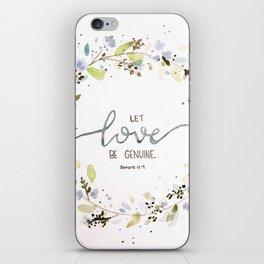 let love be genuine iPhone Skin