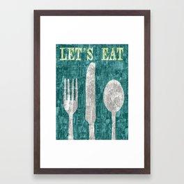 Let's Eat Framed Art Print