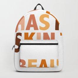Beauty Has No Skin Tone - Melanin Slogan Unisex Tee T-shirt Tees Backpack