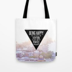 Being Happy Tote Bag