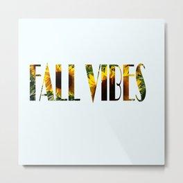 Fall Vibes Sunflower Metal Print