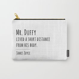 """""""Mr. Duffy"""" - James Joyce Carry-All Pouch"""