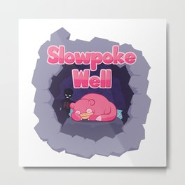 Slowpoke Well Metal Print