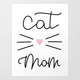 Cat Mom - Whisker Art Print