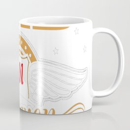 All I Want Is For My Dad In Heaven I Love Him T-Shirt Coffee Mug