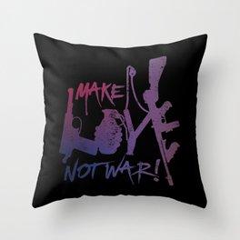 make love, not war! Throw Pillow