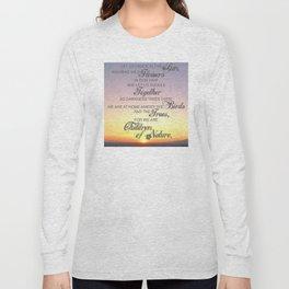Children of Nature - Susan Polis Schutz Quote 1 Long Sleeve T-shirt