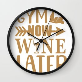 Gym Now Wine Later Wall Clock