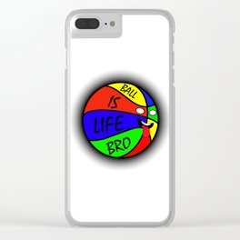 Ball Is Life 1 Clear iPhone Case