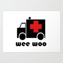 Wee Woo Ambulance Art Print