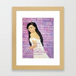 Good Enough Framed Art Print