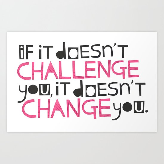 Challenge Art Print