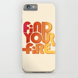 Find your fire no2 iPhone Case