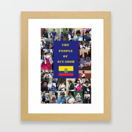 The People of Ecuador, Collage Framed Art Print