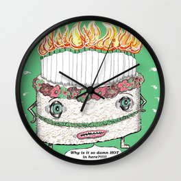 Why is it so damn HOT in here?! green Wall Clock