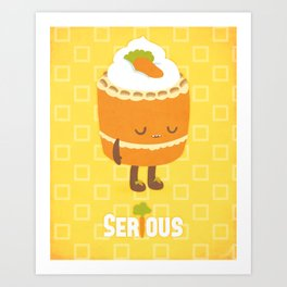 """Seriously """"Healthy"""" Carrot Cake Art Print"""