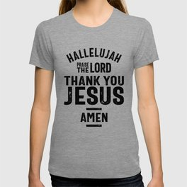 Hallelujah Praise The Lord Thank You Jesus   Christian T-shirt