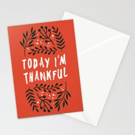 Today I'm thankful (white & red) Stationery Cards