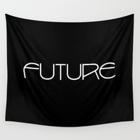 future Wall Tapestries featuring Future by eARTh