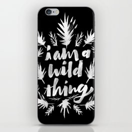 I am a wild thing 003 iPhone Skin