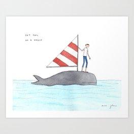 set sail on a whale Art Print